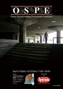 O.S.P.E_Osaka_Skateboarding_Photograph_ExhibitionフライヤーA